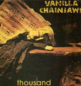 Vanilla Chainsaws: Thousand - Cover