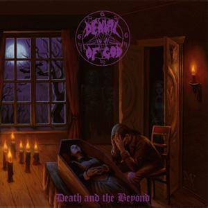 Denial Of God: Death And The Beyond - Cover