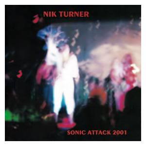 Cover - Nik Turner: Sonic Attack 2001