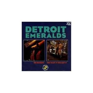 Cover - Detroit Emeralds: Do Me Right / You Want It You Got It