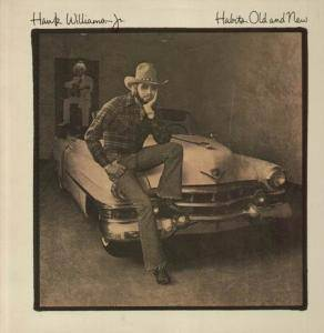 Cover - Hank Williams Jr.: Habits Old And New