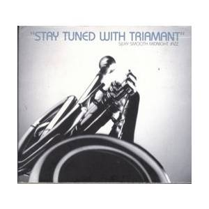 "Cover - Ike Quebec: ""Stay Tuned With Triamant"" - Silky Smooth Midnight Jazz"