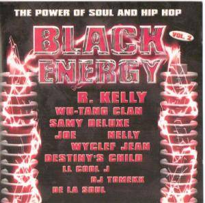 Cover - De La Soul Feat. Chaka Khan: Black Energy Vol. 2 The Power Of Soul & Hip Hop