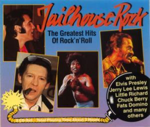 Jailhouse Rock - The Greatest Hits Of Rock 'n' Roll - Cover