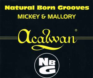 Cover - Natural Born Grooves: Mickey & Mallory