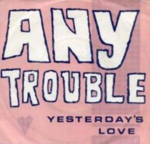 Cover - Any Trouble: Yesterday's Love