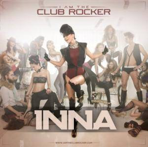 Cover - Inna: I Am The Club Rocker