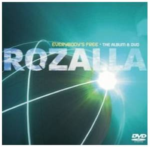 Cover - Rozalla: Everybody's Free - The Album & DVD