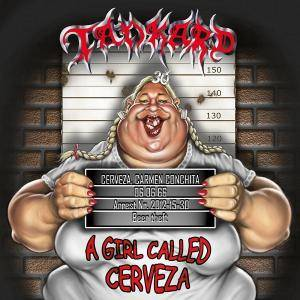 Tankard: Girl Called Cerveza, A - Cover