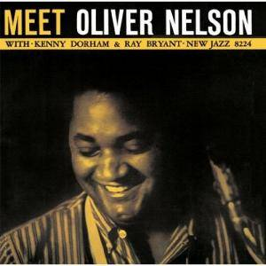 Cover - Oliver Nelson: Meet Oliver Nelson