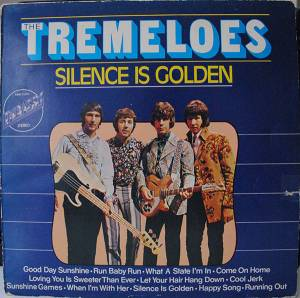 Cover - Tremeloes, The: Silence Is Golden (Embassy)