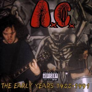 Cover - Anal Cunt: Early Years 1988-1991, The