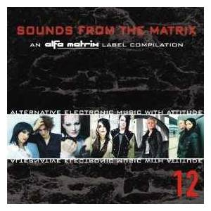 Cover - Metroland: Alfa Matrix - Sounds From The Matrix 12