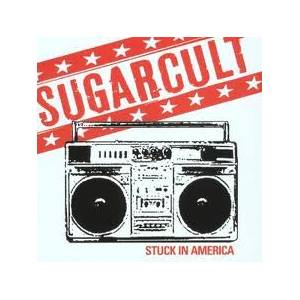 Cover - Sugarcult: Stuck In America