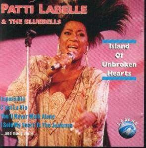 Cover - Patti LaBelle & The Bluebelles: Island Of Unbroken Hearts