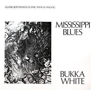 Bukka White: Mississippi Blues - Cover
