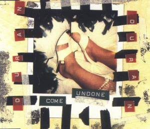 Duran Duran: Come Undone - Cover
