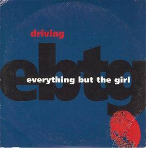 Everything But The Girl: Driving - Cover