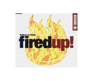 Funky Green Dogs: Fired Up! - Cover