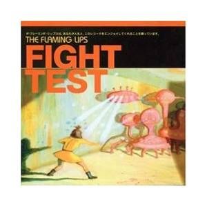 The Flaming Lips: Fight Test - Cover