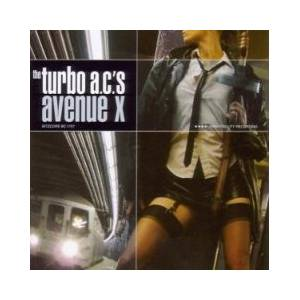 Cover - Turbo A.C.'s, The: Avenue X