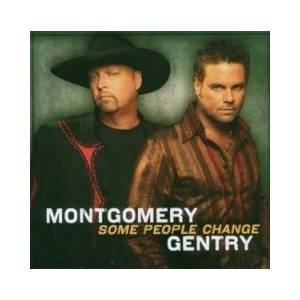 Cover - Montgomery Gentry: Some People Change