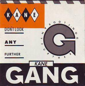 The Kane Gang: Don't Look Any Further - Cover