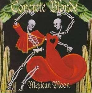 Concrete Blonde: Mexican Moon - Cover