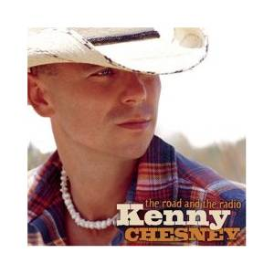 Cover - Kenny Chesney: Road And The Radio, The