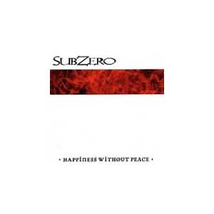 Subzero: Happiness Without Peace - Cover