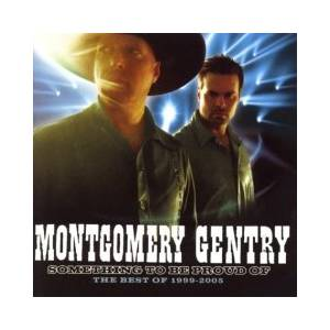Cover - Montgomery Gentry: Something To Be Proud Of: The Best Of 1999-2005