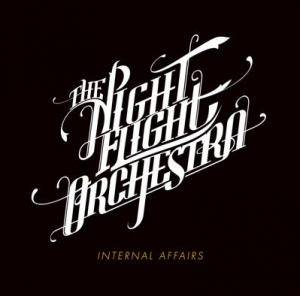 Cover - Night Flight Orchestra, The: Internal Affairs