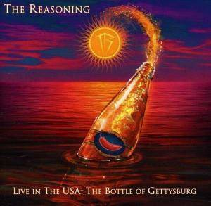 Cover - Reasoning, The: Live In The USA: The Bottle Of Gettysburg