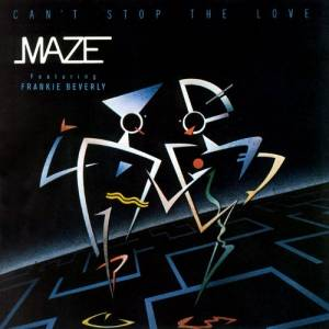 Cover - Maze: Can't Stop The Love