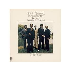 Cover - Harold Melvin & The Blue Notes: To Be True