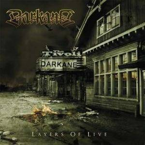 Cover - Darkane: Layers Of Live