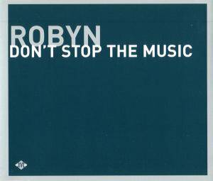 Cover - Robyn: Don't Stop The Music
