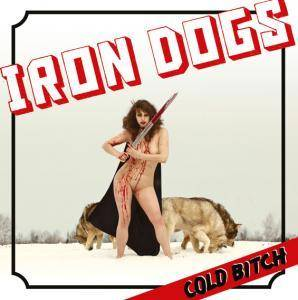 Iron Dogs: Cold Bitch - Cover