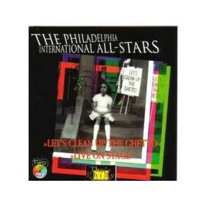 Cover - Philadelphia International All Stars: Let's Clean Up The Ghetto / Live On Stage