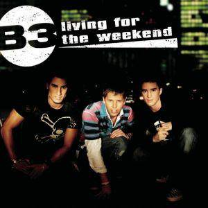 Cover - B3: Living For The Weekend