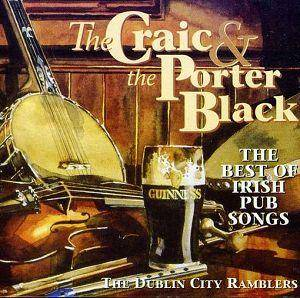 Cover - Dublin City Ramblers, The: Craic & The Porter Black, The
