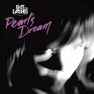 Cover - Bat For Lashes: Pearl's Dream