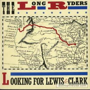 Cover - Long Ryders, The: Looking For Lewis & Clark