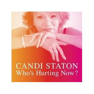 Cover - Candi Staton: Who's Hurting Now?