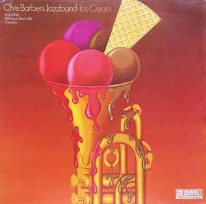 Cover - Chris Barber's Jazzband: Ice Cream