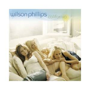 Wilson Phillips: California (CD) - Bild 1