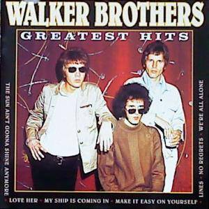 Cover - Walker Brothers, The: Greatest Hits
