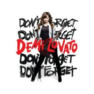 Cover - Demi Lovato: Don't Forget