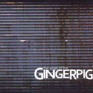 Gingerpig: Ways Of The Gingerpig, The - Cover