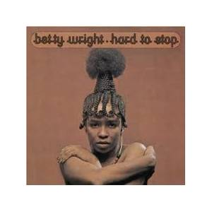Cover - Betty Wright: Hard To Stop